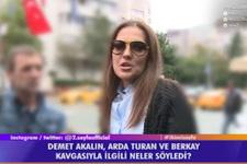 Demet Akalın'dan Arda Turan-Berkay kavgası için olay yorum!