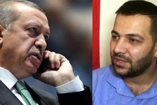 Erdoğan ile 15 Temmuz Gazisi'nin duygu dolu telefon konuşması