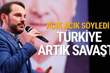 Bakan Albayrak: Türkiye resmi bir savaşta