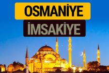 Osmaniye İmsakiye 2018 iftar sahur imsak vakti ezan saati