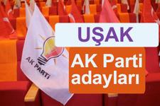 AK Parti Uşak milletvekili adayları kimler 2018 listesi