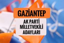 AKP Gaziantep milletvekili adayları 2018 AK Parti listesi