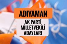 AKP Adıyaman milletvekili adayları 2018 AK Parti listesi