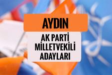 AKP Aydın milletvekili adayları 2018 AK Parti listesi