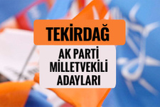 AKP Tekirdağ milletvekili adayları 2018 AK Parti listesi