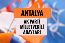 AKP Antalya milletvekili adayları 2018 AK Parti listesi