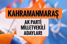 AKP Kahramanmaraş milletvekili adayları 2018 AK Parti listesi