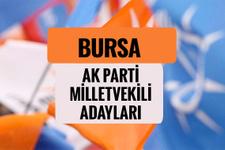 AKP Bursa milletvekili adayları 2018 AK Parti listesi