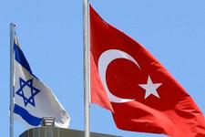 İsrail basınından gündemi sarsacak bomba Türkiye iddiası!