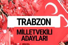 MHP Trabzon milletvekili adayları 2018 YSK kesin listesi
