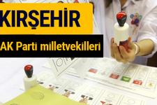 AK Parti Kırşehir Milletvekilleri 2018 - 27. dönem AKP isim listesi