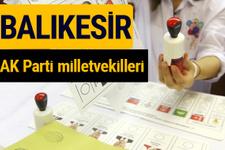 AK Parti Balıkesir Milletvekilleri 2018 - 27. dönem AKP isim listesi