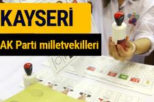 AK Parti Kayseri Milletvekilleri 2018 - 27. dönem AKP isim listesi