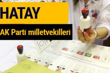 AK Parti Hatay Milletvekilleri 2018 - 27. dönem AKP isim listesi