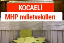 MHP Kocaeli Milletvekilleri 2018 -27. Dönem listesi