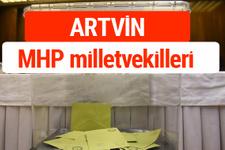 MHP Artvin Milletvekilleri 2018 -27. Dönem listesi