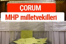 MHP Çorum Milletvekilleri 2018 -27. Dönem listesi