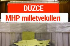 MHP Düzce Milletvekilleri 2018 -27. Dönem listesi