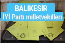 İYİ Parti Balıkesir milletvekilleri listesi iyi parti oy sonucu