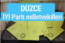 İYİ Parti Düzce milletvekilleri listesi iyi parti oy sonucu