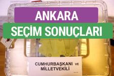 Ankara'da seçim sonuçları ne oldu? İşte ilk sonuçlar...