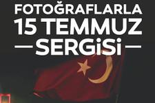 """""""Fotoğraflarla 15 Temmuz"""" Sergisi açılacak"""