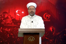 Diyanet İşleri Başkanı Ali Erbaş'tan 15 Temmuz mesajı