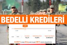 484 lira taksitle bedelli askerlik! En düşük faizle kredi veren bankalar