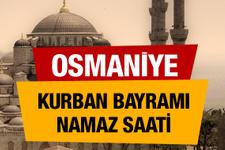 Osmaniye Kurban bayramı namaz saati : 06:36