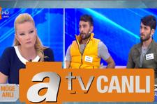 ATV canlı yayını Müge Anlı'da yeni gelişme Sedanur'un katili kim?