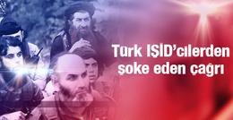 IŞİD'den şok çağrı! IŞİD'e katılan Türkler ilk kez