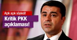 Demirtaş'tan çok kritik PKK açıklaması!