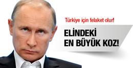 İşte Rusya'nın elindeki en büyük koz! Felaket olur
