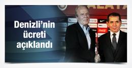 Mustafa Denizli'nin ücreti açıklandı!