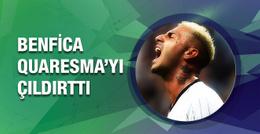 Benfica Quaresma'yı çıldırttı!