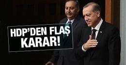 HDP'den flaş Cumhurbaşkanı kararı!