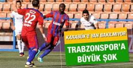Trabzonspor Karabükspor deplasmanında yenildi