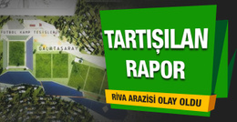 Galatasaray'da tartışılan rapor
