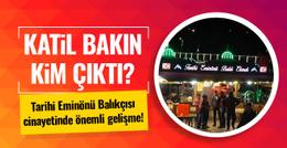 Tarihi Eminönü Balıkçısı'nın katili kim çıktı?