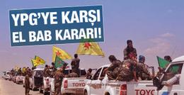 YPG, El Bab'a hamle yaparsa TSK ne yapacak?