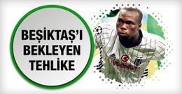 Beşiktaş'ta Aboubakar tehlikesi