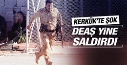 DEAŞ Kerkük'te yeniden saldırıya geçti