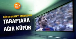 Lionel Messi Valencia taraftarına küfürü bastı!