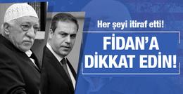FETÖ'nün gizli bilgileri sızdı: Hakan Fidan'a dikkat edin!