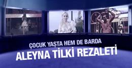 Aleyna Tilki rezaletine bakanlık el koydu
