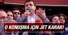 Demirtaş'ın Diyarbakır konuşması için soruşturma!