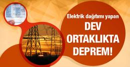 Elektrik dağıtım şirketlerinde deprem!