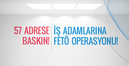 İstanbul'da iş adamlarına FETÖ operasyonu