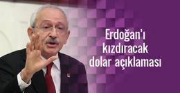 Kılıçdaroğlu'dan Erdoğan'ı kızdıracak dolar açıklaması