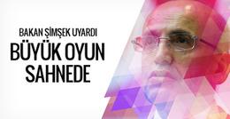 Mehmet Şimşek: Büyük oyun sahnede